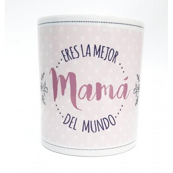 """Taza personalizada """"Eres la mejor mamá del mundo"""""""