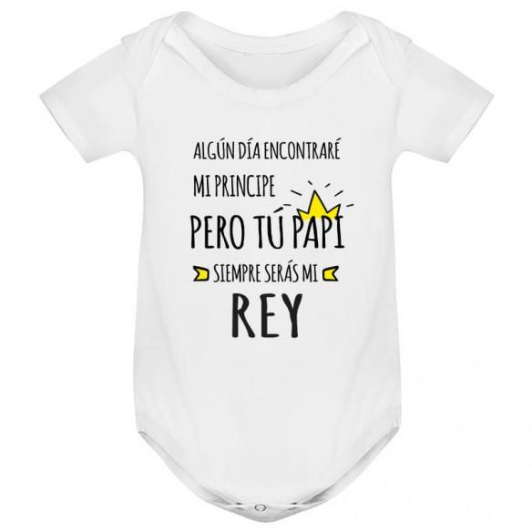"""Body para bebé """"Siempre Serás Mi Rey"""""""